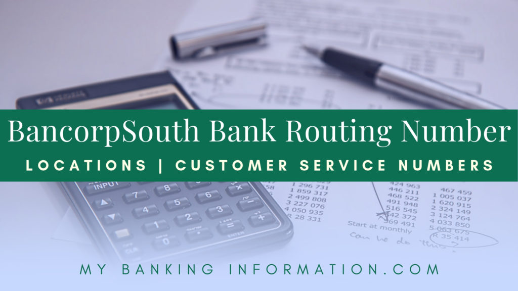 BancorpSouth Bank ROuting Number