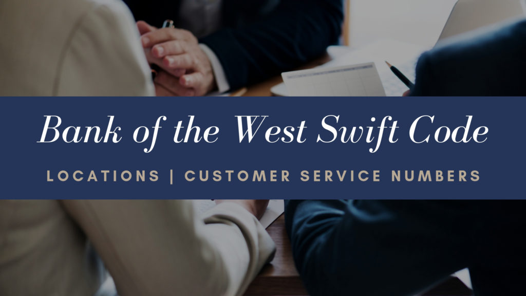 Bank of the West Swift Code