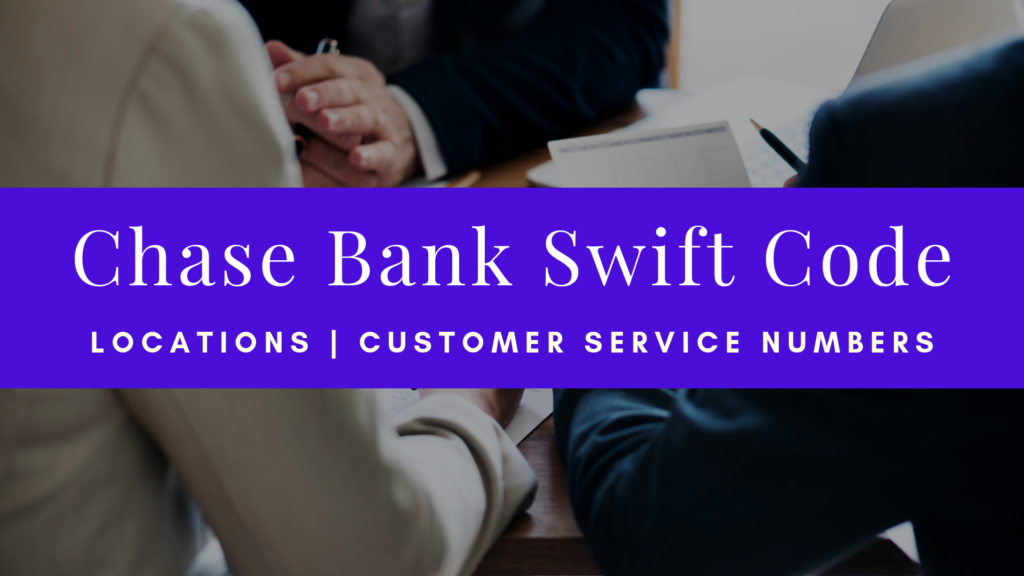 Chase Bank Swift Code