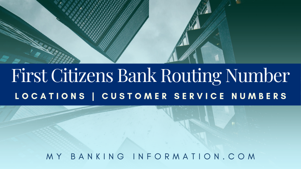 First Citizens Bank Routing Number