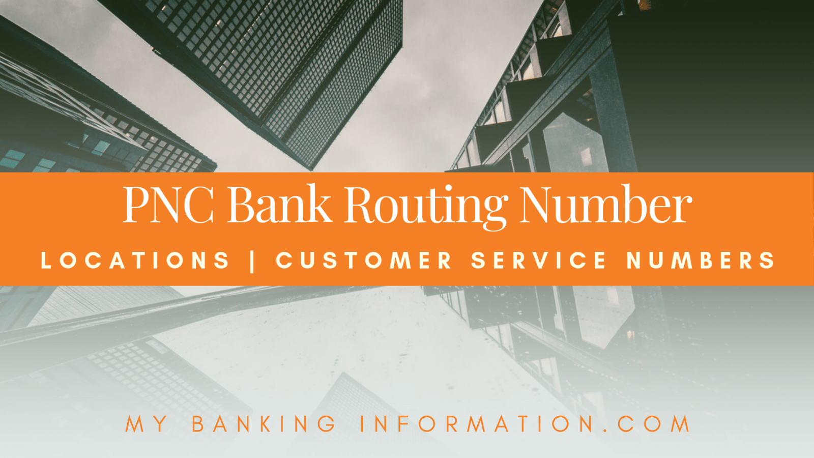 PNC Bank Routing Number | Locations | Customer Service