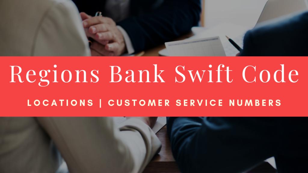 Regions Bank Swift Code
