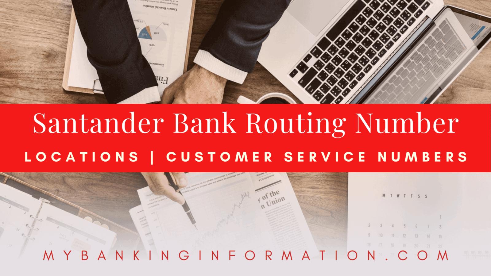 Santander Bank Routing Number Updated