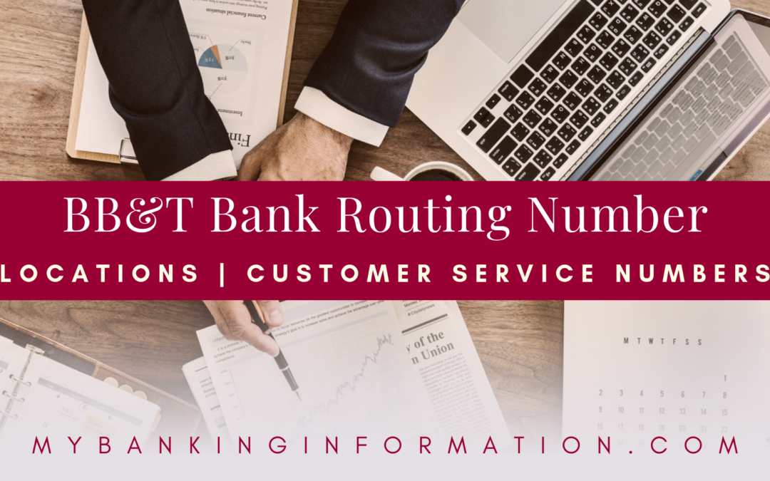 BB&T Bank Routing Number | Locations | Customer Service