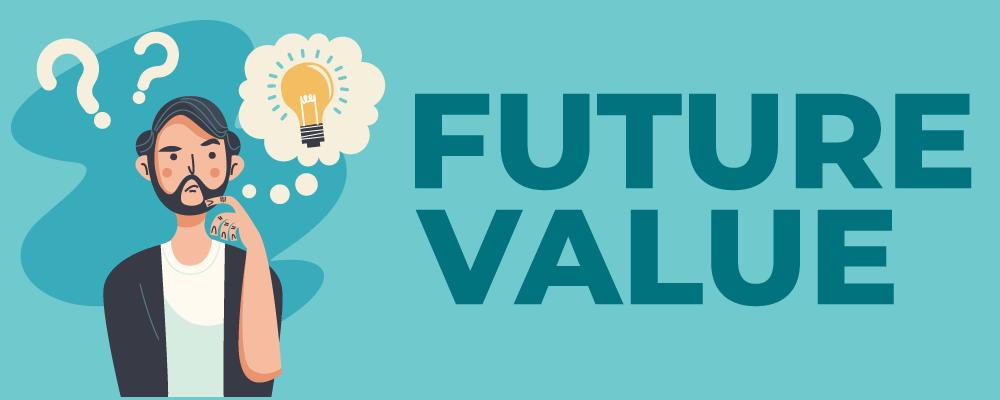 Future value explained