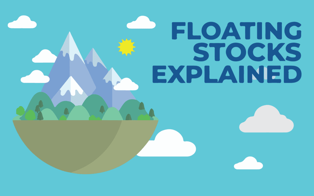 Floating Stocks [Explained]