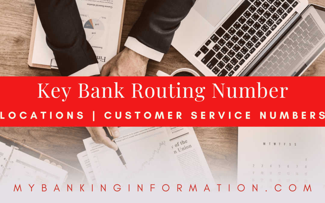 KeyBank Routing Number | Locations | Customer Service