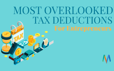 Most Overlooked Tax Deduction by Entrepreneurs (Updated 2020)
