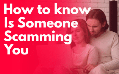 How to Tell if Someone is Scamming You {Top 9 Warning Signals}