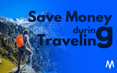 Save Money On Travel – A Comprehensive Guide {2020}