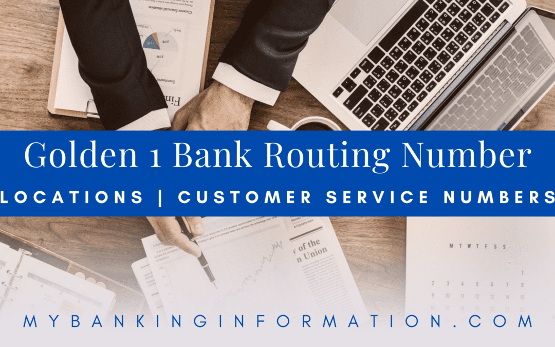 Golden One Bank Routing Number