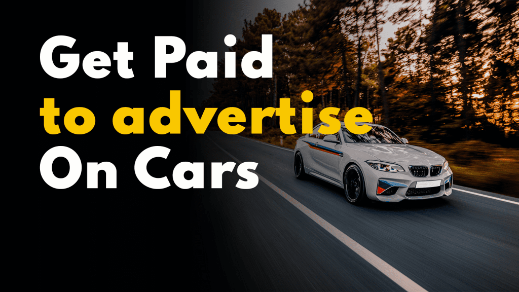 Get Paid to advertise on cars