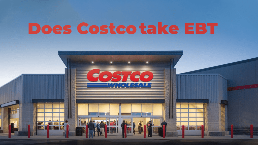 Does Costco take EBT Payments