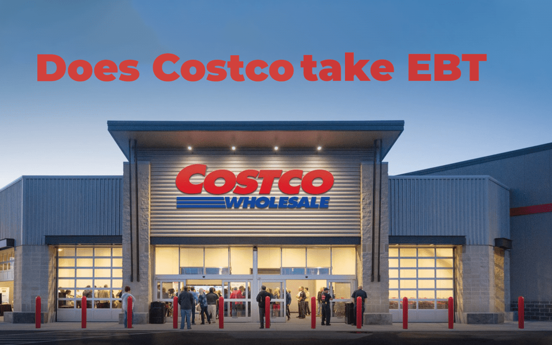 Does Costco Take EBT