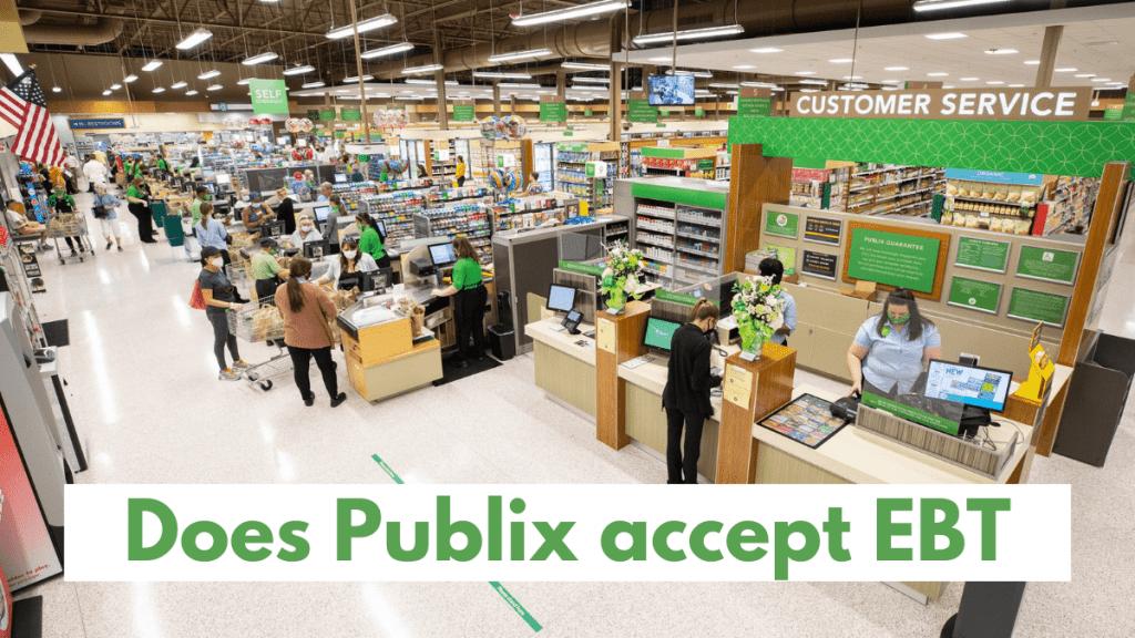Does Publix accept EBT