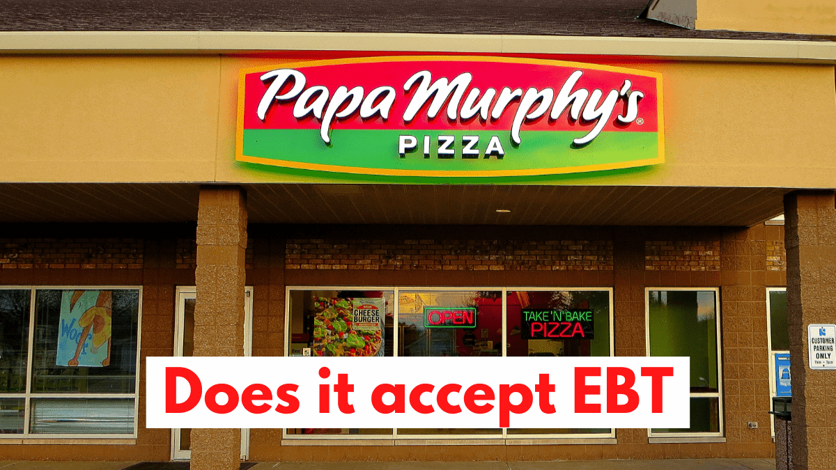 Does papa murphys accept ebt