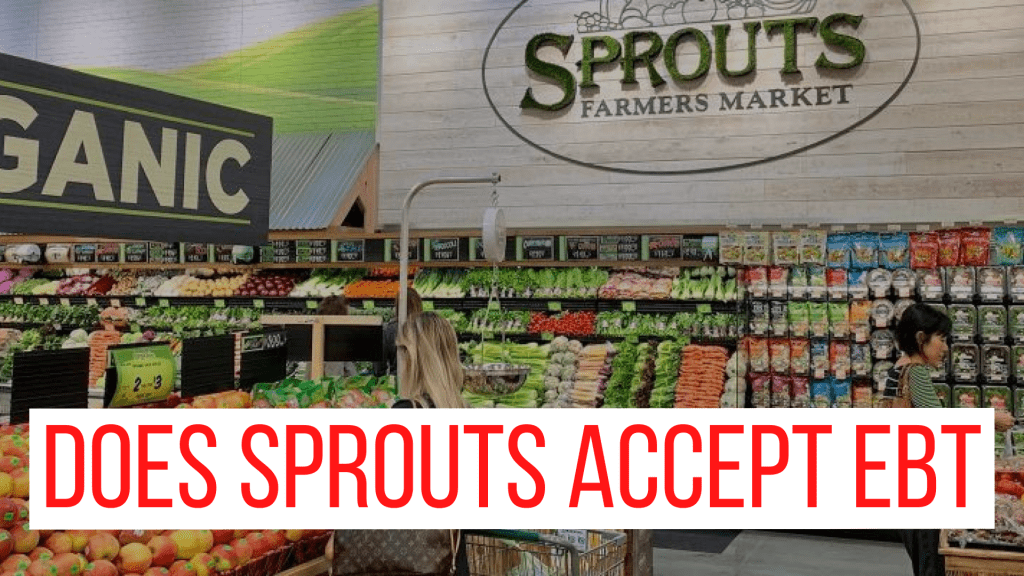Does Sprouts accept EBT